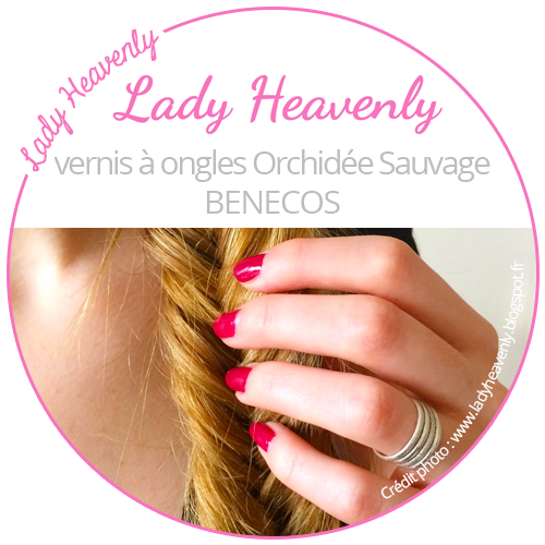 lady Heavenly et le vernis Orchidée Sauvage de Benecos