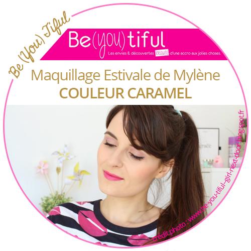 Découvrez le maquillage estivale de Mylène du blog Be-you-tiful
